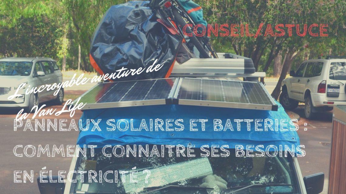 panneaux solaires et batteries
