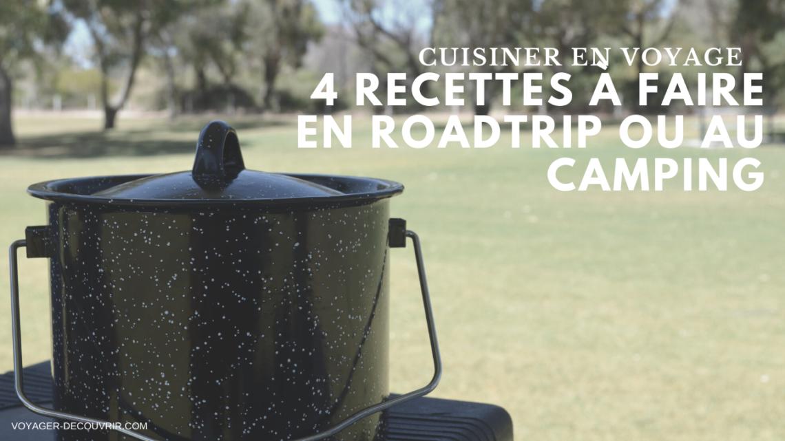 recettes simples et rapides camping roadtrip